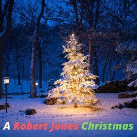 Cover image for A Robert Jones Christmas