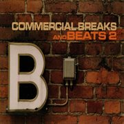 Commercial breaks and beats 2 cover image