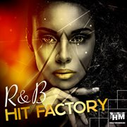 R&b hit factory cover image