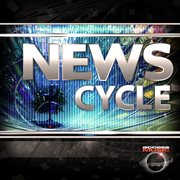 News cycle cover image