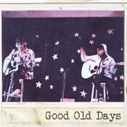 Good old days cover image