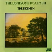 The lonesome boatmen cover image
