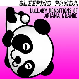 Cover image for Lullaby Renditions of Ariana Grande