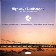 Highway & Landscape 2