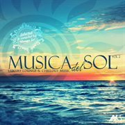 Musica del sol, vol. 2 (luxury lounge and chillout music) cover image
