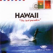 Hawaii the last paradise cover image