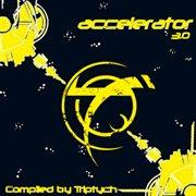 Accelerator 3.0