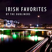 Irish favorites by the dubliners cover image
