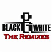 Black & White - the Remixes