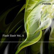 Flash Slash, Vol.6