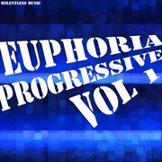 Euphoria Progressive, Vol. 1