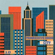 Progressive House City, Vol. 10