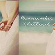 Romantic Chillout