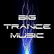 Big Trance Music
