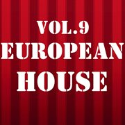 European House, Vol. 9