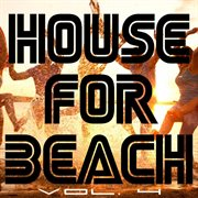 House for Beach, Vol. 4