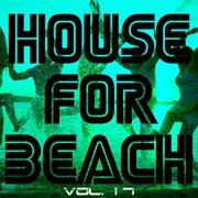 House for Beach, Vol. 17