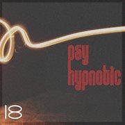 Hypnotic Psy, Vol. 18