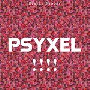 Psyxel, Vol. 4