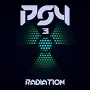 Psy Radiation 3