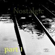 Nostalgic Beats, Pt. 1