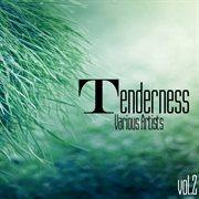 Tenderness, Vol. 2