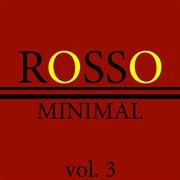 Rosso Minimal, Vol. 3