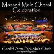 Massed Male Choral Celebration