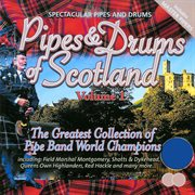 Pipes & Drums of Scotland - Vol. 1