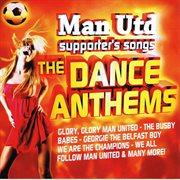Man utd dance anthems cover image