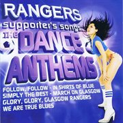 Rangers dance anthems cover image