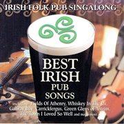 Best Irish pub songs : Irish folk pub singalong cover image