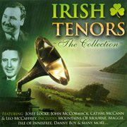 The Irish Tenors - the Collection