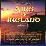 Traditional Airs of Ireland - Vol. 2