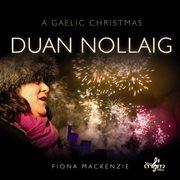 Duan nollaig (a gaelic christmas) cover image