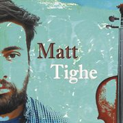 Matt Tighe cover image