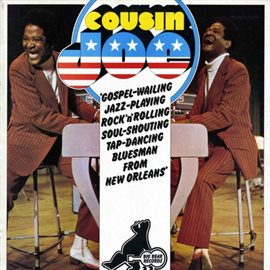 Cover image for Gospel-Wailing, Jazz Playing, Rock 'N' Rolling, Soul Shouting, Tap-Dancing Bluesman From New Orleans