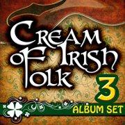 Cream of irish folk - 3 album set cover image