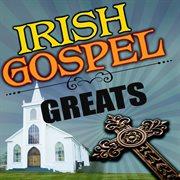 Irish gospel greats cover image
