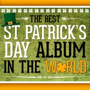 The best st. patrick's day album in the world cover image