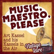 Vintage Rare - Music, Maestro, Please