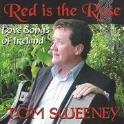 Red is the rose - love songs of ireland cover image