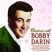 Christmas With Bobby Darin, Featuring Six Bonus Tracks!