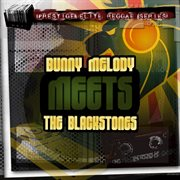 Bunny Melody Meets the Blackstones