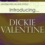 Introducingі.dickie Valentine