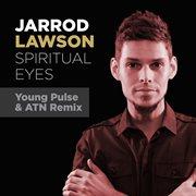 Spiritual Eyes (young Pulse & Atn Remix)