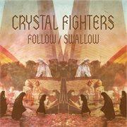 Follow / Swallow Remix Ep