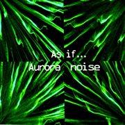 Aurora Noise