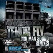 Don man sound remixes (feat. tenor fly) cover image