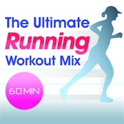 The ultimate running workout cover image